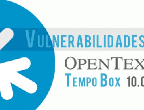 Vulnerabilidades en OpenText TempoBox 10.0.3