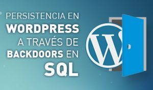 Persistencia en WordPress a través de backdoors en SQL