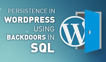 Persistencia en WordPress a través de backdoors en SQL