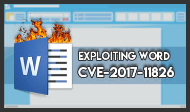 Exploiting Word: CVE-2017-11826 - Tarlogic Security - Cyber