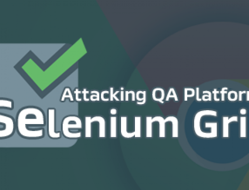 Attacking QA platforms: Selenium Grid