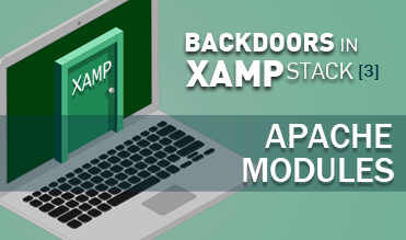 Backdoors in XAMP stack (3): Apache modules